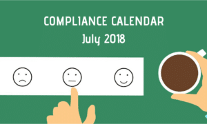 Due Dates Compliance Calendar for July 2018 in India